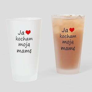 I love MY Mom (Polish) Drinking Glass