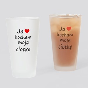 I love MY Aunt (Polish) Drinking Glass