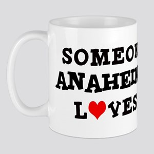 Someone in Anaheim Mug