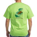 Dog's Life Green T-Shirt