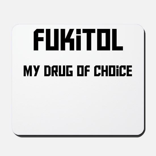 FUKITOL Mousepad