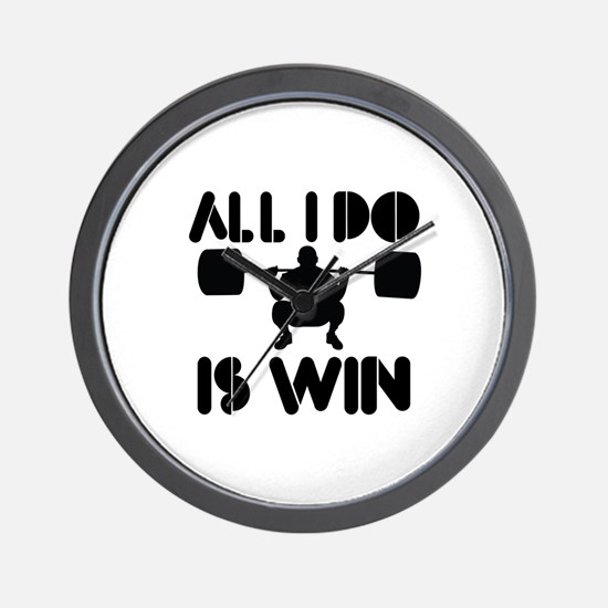 All I do is Win Powerlifter Wall Clock