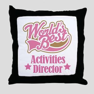 Activities Director gift Throw Pillow