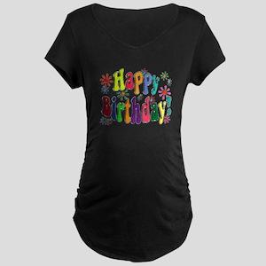 Happy Birthday Maternity Dark T-Shirt