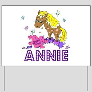I Dream Of Ponies Annie Yard Sign