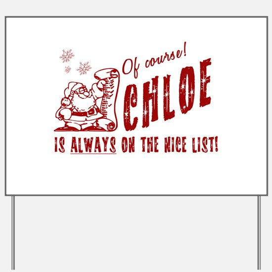 Nice List Chloe Christmas Yard Sign