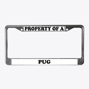 Property Of A Pug License Plate Frame