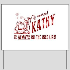 Nice List Kathy Christmas Yard Sign