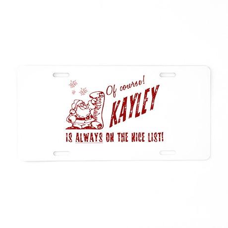 Nice List Kayley Christmas Aluminum License Plate