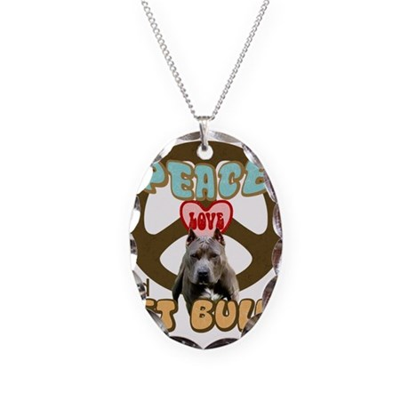 PEACE LOVE and PITBULLS Necklace Oval Charm