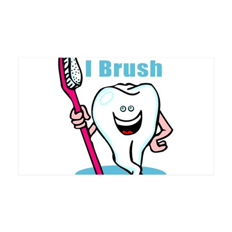 I BRUSH! Dental / Dentist Gif 38.5 x 24.5 Wall Pee