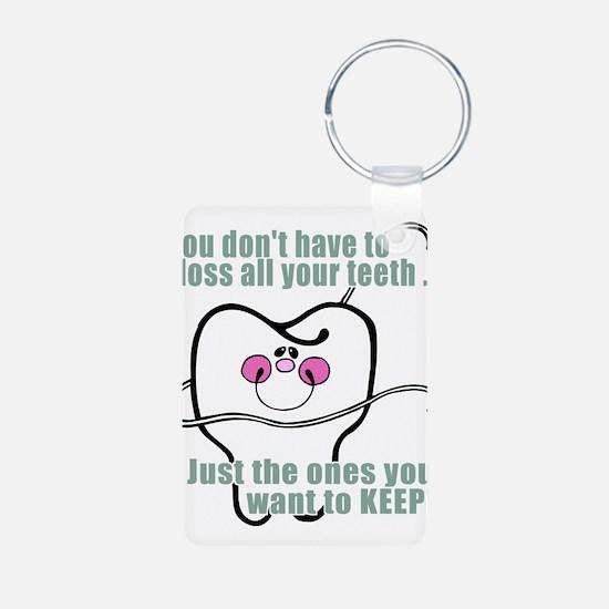Keep Flossing! Dentist Keychains