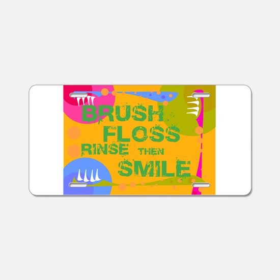 Brush Floss Rinse Smile Aluminum License Plate