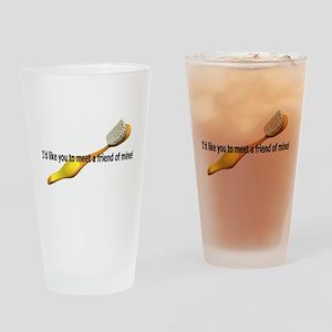 I'd Like you to meet a friend Drinking Glass