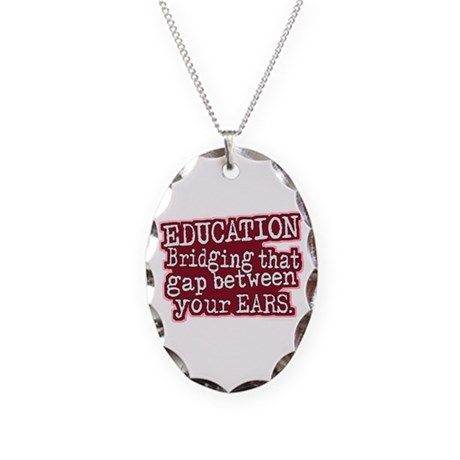 Education, Bridging That GAP Necklace Oval Charm