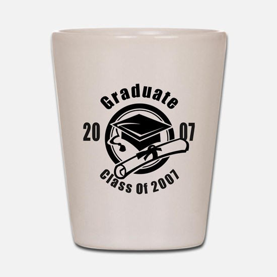 2007 Graduate ALL GRADES Shot Glass