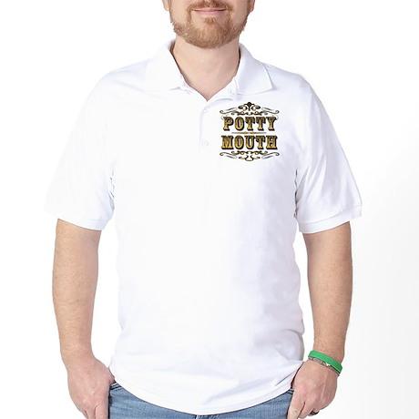 Potty Mouth Golf Shirt