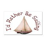 I'd Rather Be Sailing Car Magnet 20 x 12