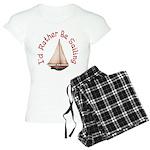 I'd Rather Be Sailing Women's Light Pajamas