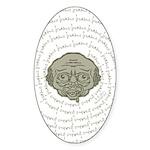 The Zombie Wants Brains! Sticker (Oval)