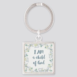 I AM a child of God Keychains