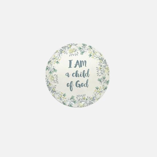 I AM a child of God Mini Button