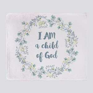 I AM a child of God Throw Blanket