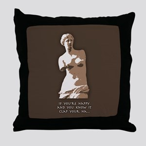 If You're Happy, Venus Throw Pillow