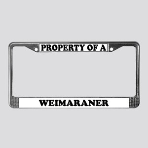 Property Of A Weimaraner License Plate Frame