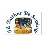 I'd Rather Be Sewing! Car Magnet 20 x 12