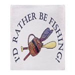 I'd Rather Be Fishing! Throw Blanket