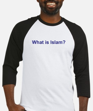 what is islam.JPG Baseball Jersey