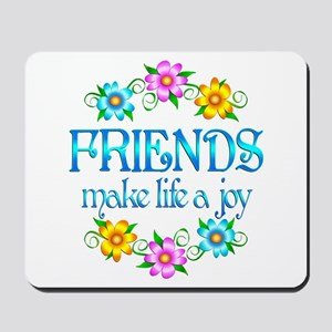 Friendship Joy Mousepad