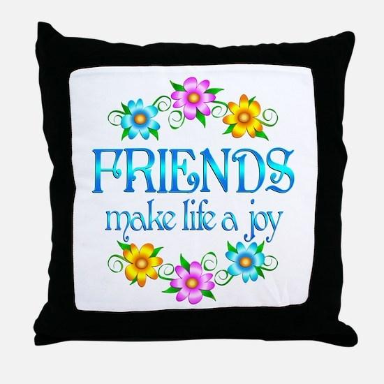 Friendship Joy Throw Pillow