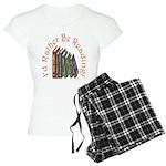 I'd Rather Be Reading! Women's Light Pajamas