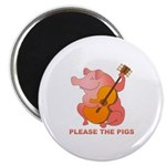 Please The Pigs Magnet