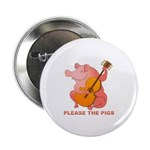 Please The Pigs Button