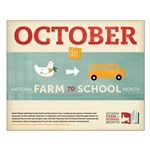 Farm to School Month Poster - 20 x 16