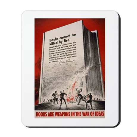 """""""Books cannot be killed by fi Mousepad"""