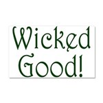 Wicked Good! Car Magnet 20 x 12