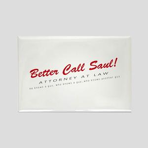 'Better Call Saul!' Rectangle Magnet