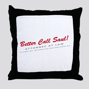 'Better Call Saul!' Throw Pillow