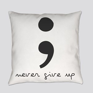 Semi Colon- Never give Up Everyday Pillow