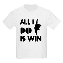 All I do is Win Kungfu T-Shirt