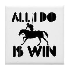 All I do is Win Horsepolo Tile Coaster