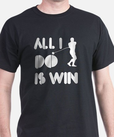 All I do is Win Golf T-Shirt