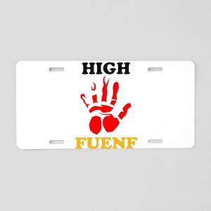 High Fuenf Aluminum License Plate