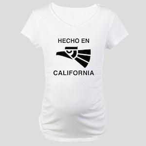 Hecho en California Maternity T-Shirt