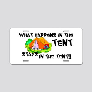 What happens in the tent... Aluminum License Plate