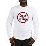 No Shock Collar Long Sleeve T-Shirt
